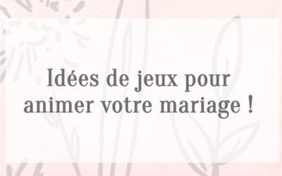Idées de jeux pour animer votre mariage